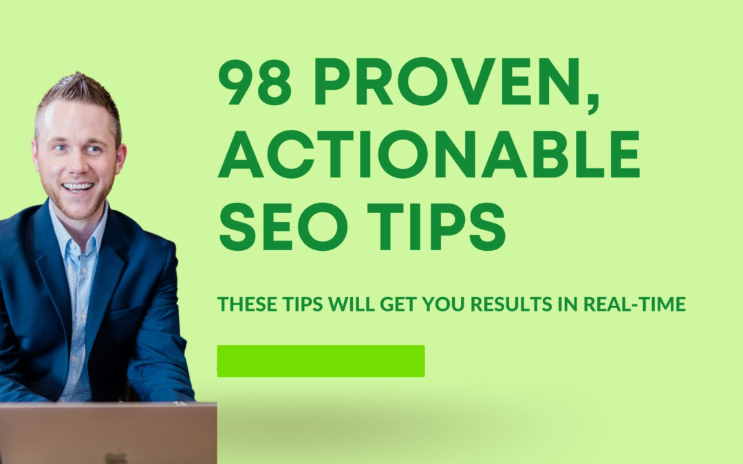 98 Proven, Actionable SEO Tips